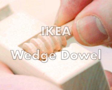 Wedge Dowel : la cheville en bois IKEA pour monter un meuble sans outils 4