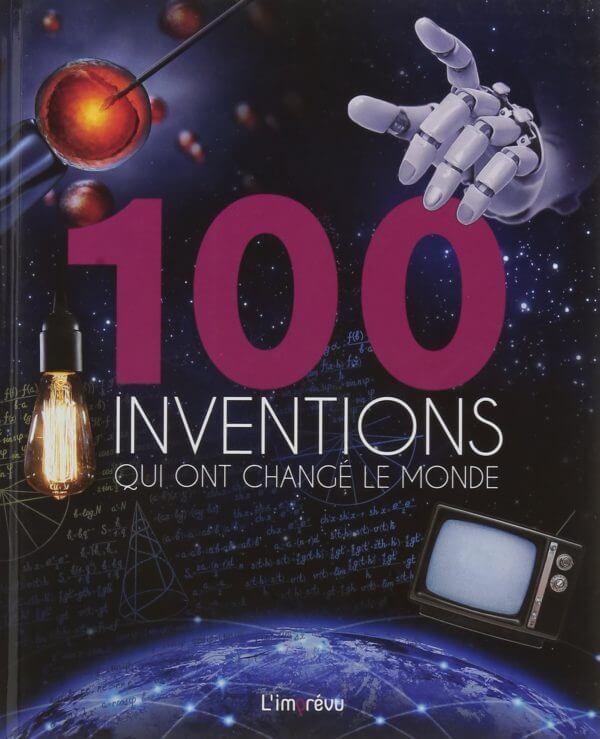 100 inventions qui ont changé le monde 1