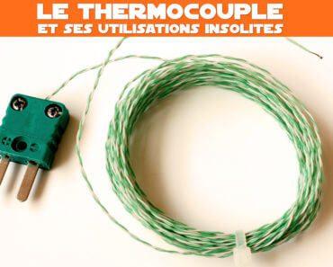 Le thermocouple et ses utilisations insolites 4