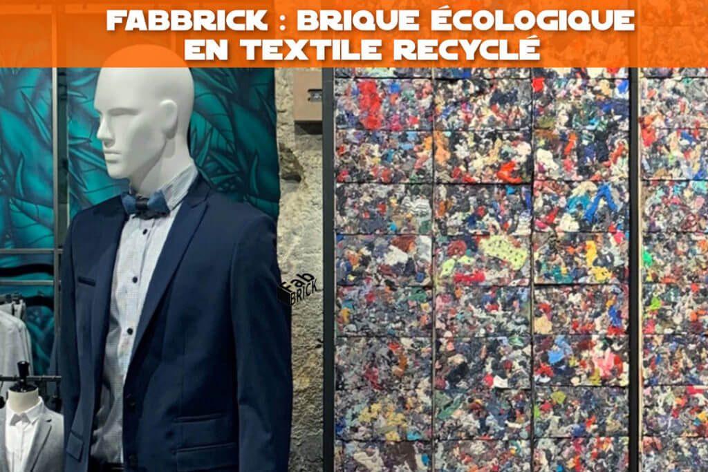 Fabbrick : brique écologique en textile recyclé