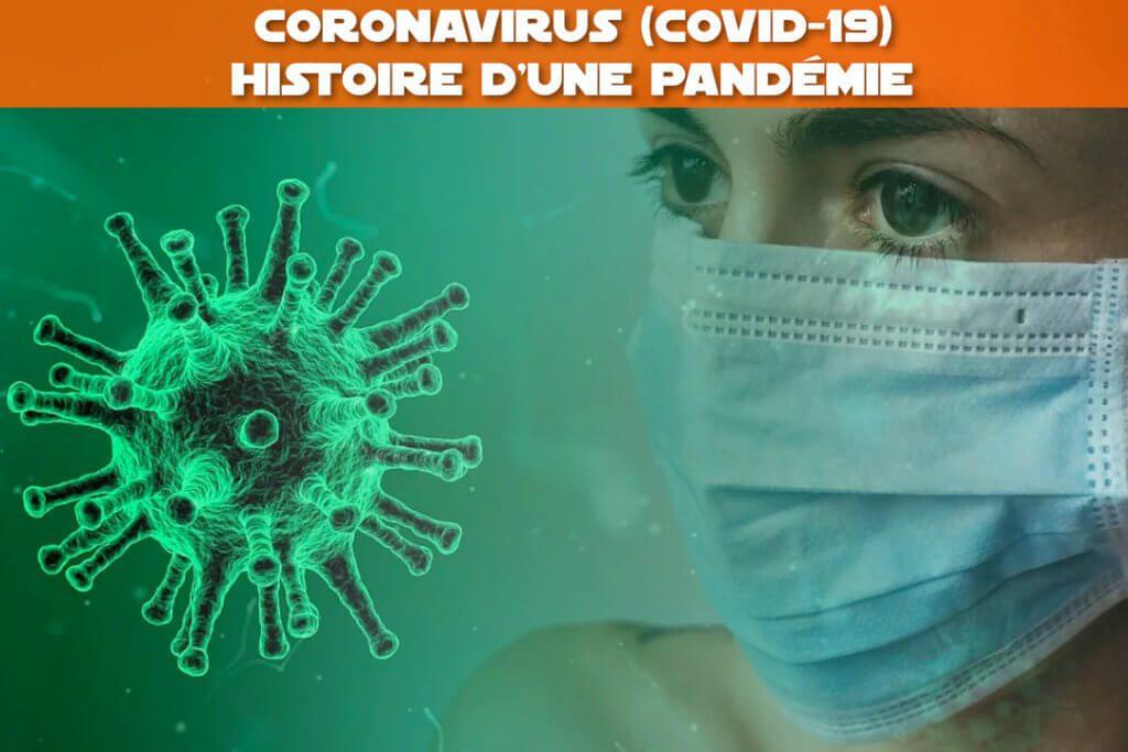 coronavirus covid-19 histoire d'une pandémie