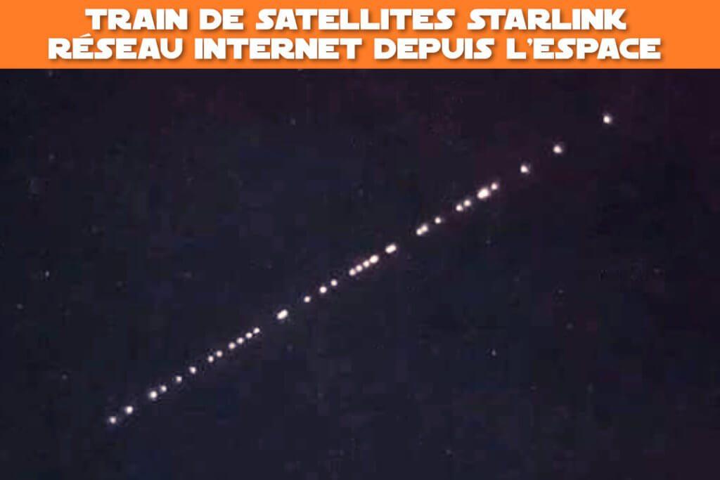 train de satellites Starlink : réseau internet mondial depuis l'espace