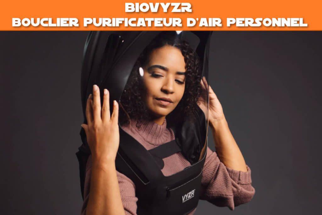 BioVYZR : Bouclier purificateur d'air personnel