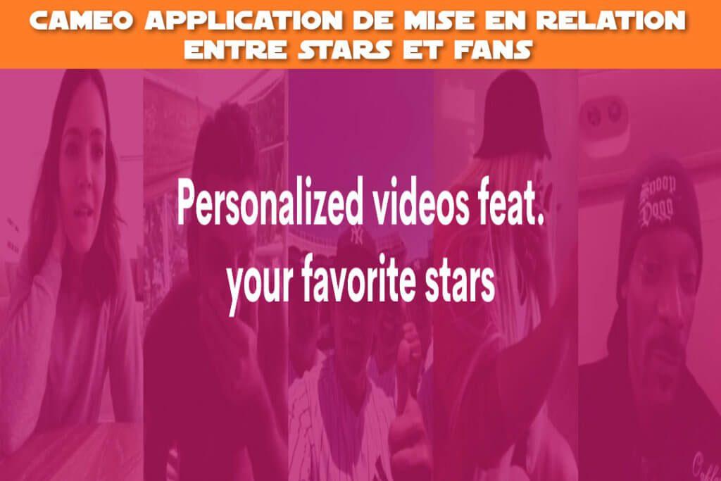 cameo application de mise en relation entre stars et fans