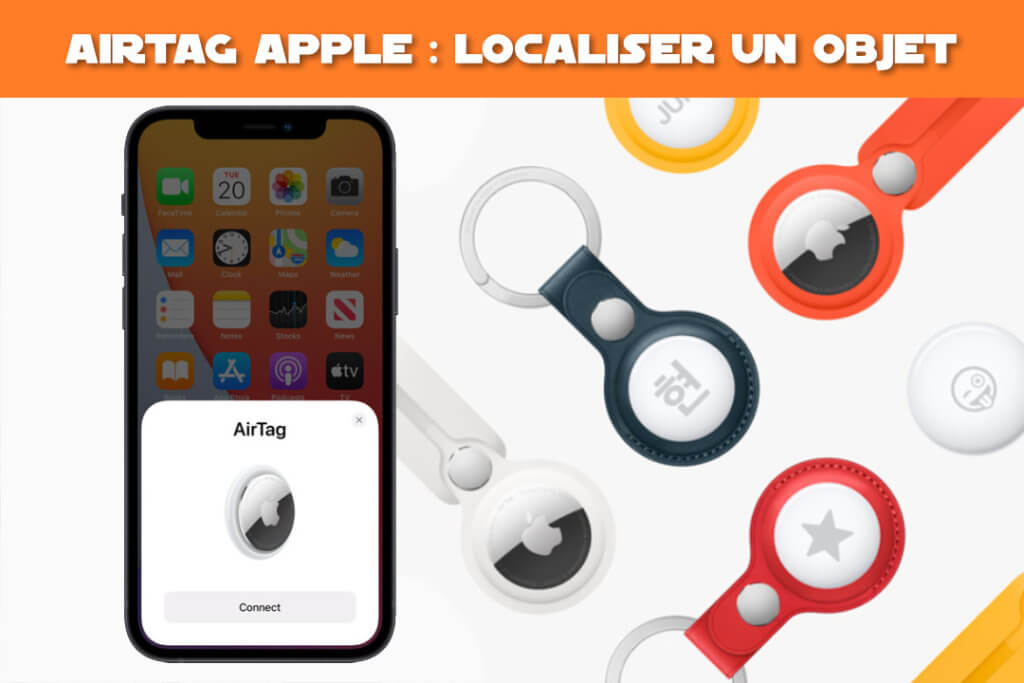 AirTag Apple : localiser un objet