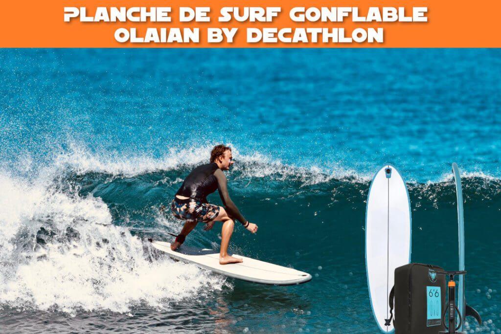 Planche de surf gonflable Olaian by Decathlon