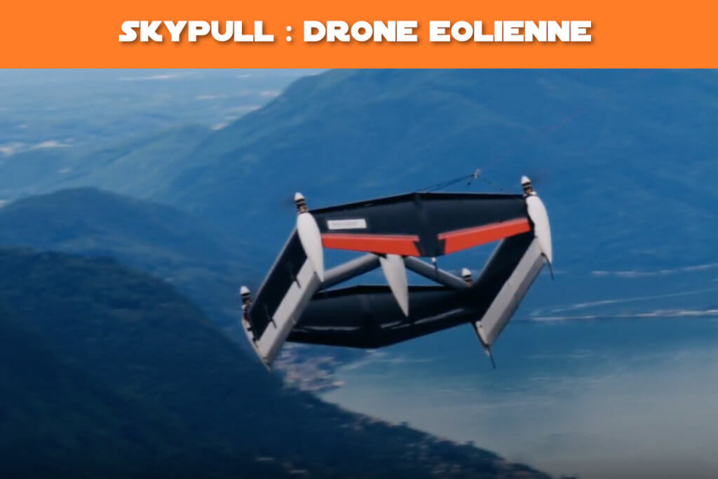 skypull drone eolienne