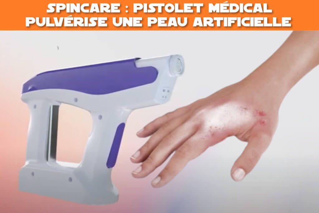 spincare : pistolet medical. Pulvérise une peau articifielle